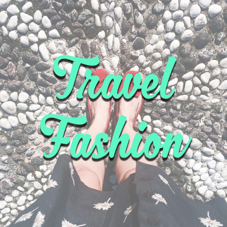 Travel Fashion Blog Posts